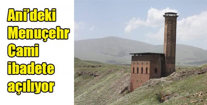Ani'deki Menuçehr Cami ibadete açılıyor