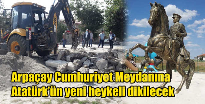 Arpaçay Cumhuriyet Meydanına Atatürk'ün yeni heykeli dikilecek