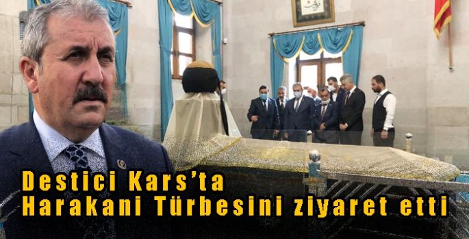 Destici Kars'ta Harakani Türbesini ziyaret etti