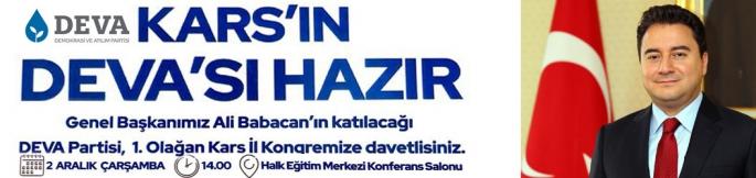 Deva Partisi Genel Başkanı Ali Babacan, il kongresi için Kars'a geliyor