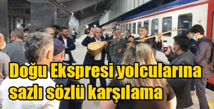 Doğu Ekspresi yolcularına sazlı sözlü karşılama