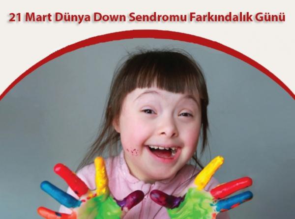Down Sendromu Farkındalık Günü