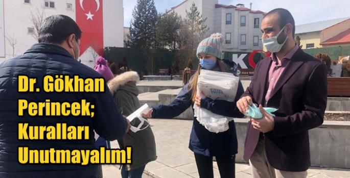 Dr. Gökhan Perincek; Kuralları Unutmayalım!