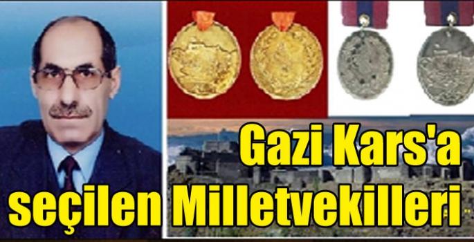 Gazi Kars'ı Yöneten Milletvekilleri