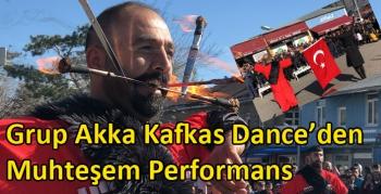 Grup Akka Kafkas Dance'den Muhteşem Performans