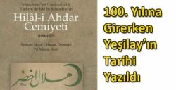 100. Yılına Girerken Yeşilay'ın Tarihi Yazıldı