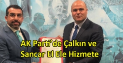 AK Parti'de Çalkın ve Sancar El Ele Hizmete