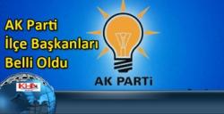 AK Parti İlçe Başkanları Belli Oldu