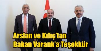 Arslan ve Kılıç'tan Bakan Varank'a Teşekkür