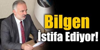 Ayhan Bilgen İstifa Ediyor!