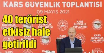 Bakan Soylu Kars'ta açıkladı: 40 terörist etkisiz hale getirildi