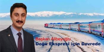 """Başkan Alibeyoğlu; """"Doğu Ekspresi seferlerinin tekrar başlaması için çabalıyoruz"""""""