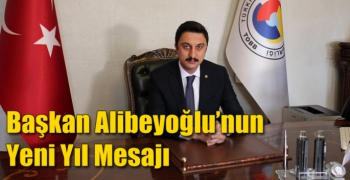 Başkan Alibeyoğlu'nun Yeni Yıl Mesajı
