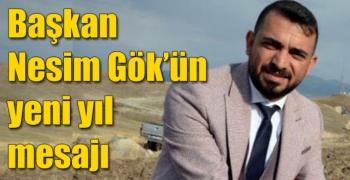 Başkan Nesim Gök'ün yeni yıl mesajı