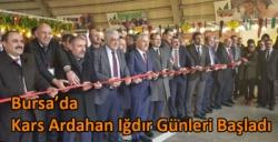 Bursa'da Kars Ardahan Iğdır Günleri Başladı