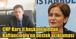 CHP Kars il başkanlığından Kaftancıoğlu'na destek açıklaması