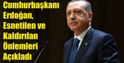 Cumhurbaşkanı Erdoğan, Esnetilen ve Kaldırılan Önlemleri Açıkladı