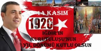 Erdoğan Yıldırım'dan Iğdır'ın Kurtuluş Mesajı