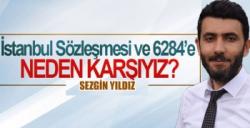 İstanbul sözleşmesi ve 6284'e HAYIR diyoruz