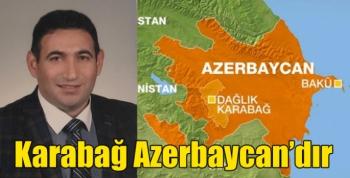 Karabağ Azerbaycan'dır