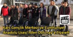 Kars Gençlik Merkezi ve Cumhuriyet Anadolu Lisesi'nden Dolunay'a Ziyareti