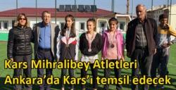 Kars Mihralibey Atletleri Ankara'da Kars'ı temsil edecek