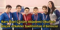 Kars Özel Çözüm Akademi Okulları küçük erkekler badminton il birincisi