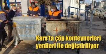 Kars'ta çöp konteynerleri yenileri ile değiştiriliyor