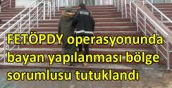 Kars'ta FETÖ/PDY operasyonunda bayan yapılanması bölge sorumlusu tutuklandı