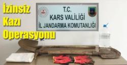 Kars'ta İzinsiz Kazı Operasyonu