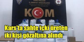 Kars'ta sahte içki üreten iki kişi gözaltına alındı