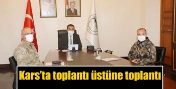Kars'ta toplantı üstüne toplantı