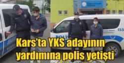 Kars'ta YKS adayının yardımına polis yetişti