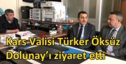 Kars Valisi Türker Öksüz Dolunay'ı ziyaret etti