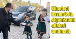 Künefeci Hasan Usta Afganistanlı aileleri unutmadı