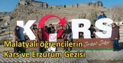 Malatyalı öğrencilerin Kars ve Erzurum Gezisi