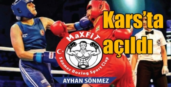 Max Fit Sönmez Boxing Spor Kulübü Kars'ta açıldı