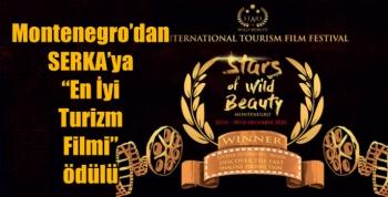"""Montenegro'dan SERKA'ya """"En İyi Turizm Filmi"""" ödülü"""