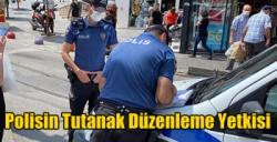 Polisin Tutanak Düzenleme Yetkisi