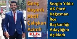 Sezgin Yıldız AK Parti Kağızman İlçe Başkanlığı Adaylığını Açıkladı