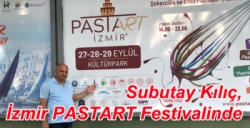 Subutay Kılıç, İzmir PASTART Festivalinde