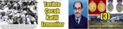 Tarihte Çocuk Katili Ermeniler (3) ( Kars ve Çevresinde Ermeni Mezalimi )