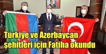 Türkiye ve Azerbaycan şehitleri için Fatiha okundu