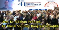 Uzm. Dr. Gökhan Perincek, 41. Ulusal Solunum Kongresi'ne katıldı