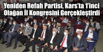 Yeniden Refah Partisi, Kars'ta 1'inci Olağan İl Kongresini Gerçekleştirdi