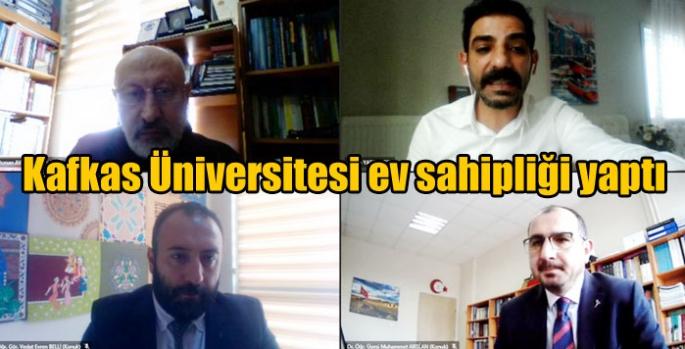 Kafkas Üniversitesi ev sahipliği yaptı