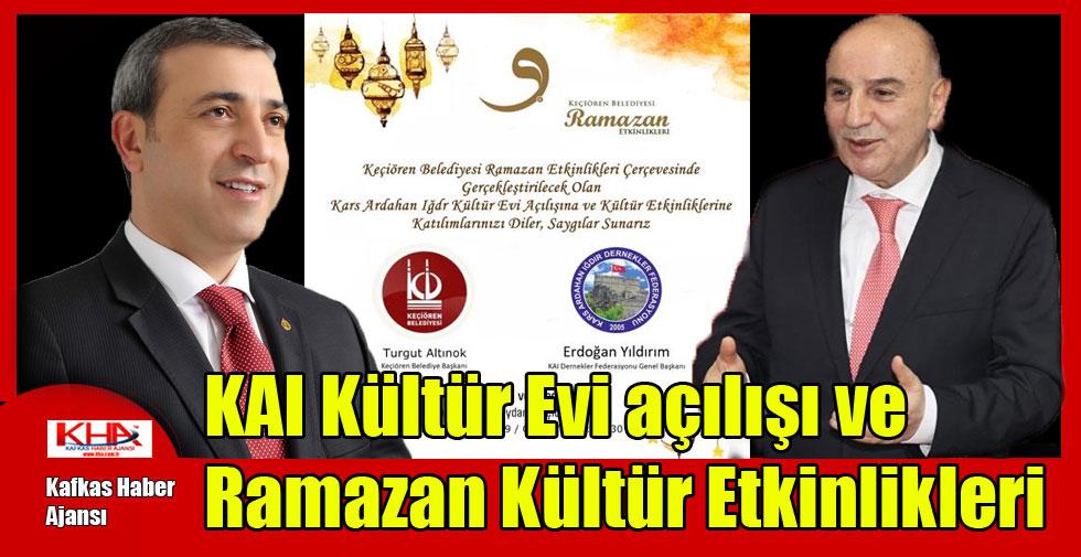 KAI Kültür Evi açılışı ve Ramazan Kültür Etkinlikleri