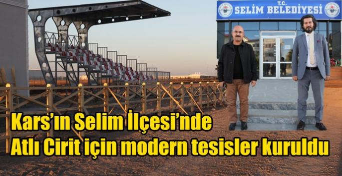 Kars'ın Selim İlçesi'nde Atlı Cirit için modern tesisler kuruldu