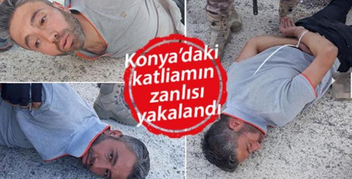 Konya'da 7 kişilik Karslı aileyi katleden zanlı böyle yakalandı