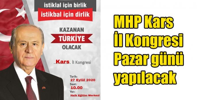 MHP Kars İl Kongresi Pazar günü yapılacak